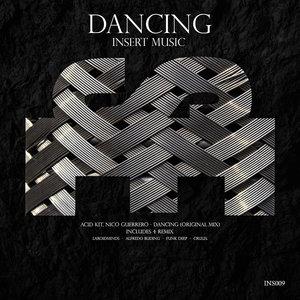 ACID KIT - Dancing