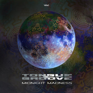 TONGUE & GROOVE - Midnight Madness