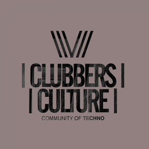 VARIOUS - Clubbers Culture: Community Of Techno