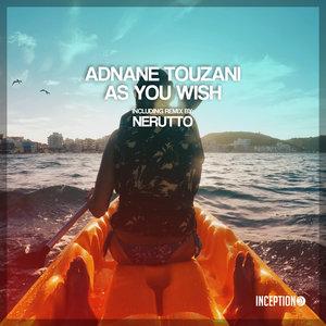 ADNANE TOUZANI - As You Wish
