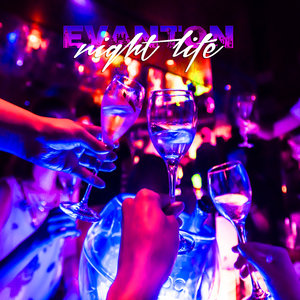 EVANTON - Night Life