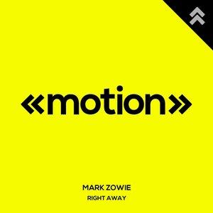 MARK ZOWIE - Right Away