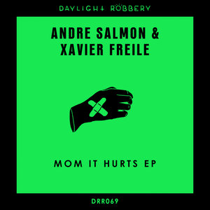 XAVIER FREILE/ANDRE SALMON - Mom It Hurts EP