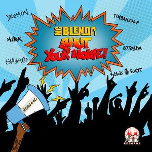 MC BLENDA - Shut Your Noise