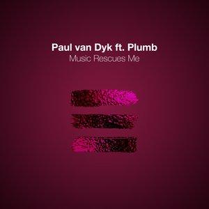 PAUL VAN DYK feat PLUMB - Music Rescues Me