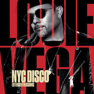 LOUIE VEGA - NYC Disco (Extended Versions)