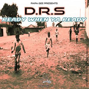 DRS feat SUPERFLEX - Ready When Ya Ready