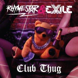 RHYMESTAR & EXILE - Club Thug