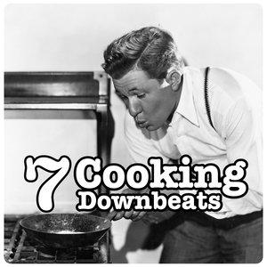 VARIOUS - Cooking Donwnbeats Vol 7
