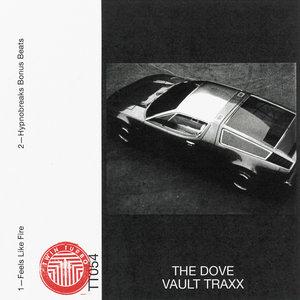 THE DOVE - Vault Traxx