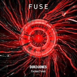 DUKE & JONES - Fuse