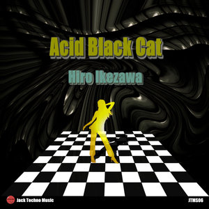 HIRO IKEZAWA - Acid Black Cat