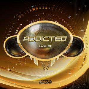 VARIOUS - Addicted Vol 5