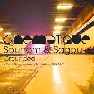 SOUNOM & SAGOU - Grounded