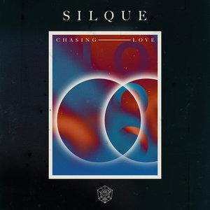 SILQUE - Chasing Love