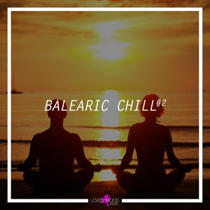 VARIOUS - Balearic Chill #2