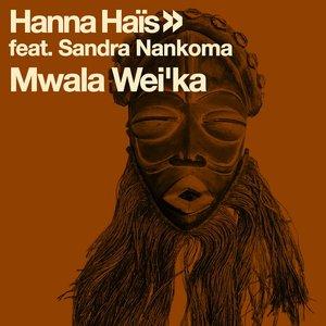 HANNA HAIS & SANDRA NANKOMA - Mwala Wei'ka : Part 1