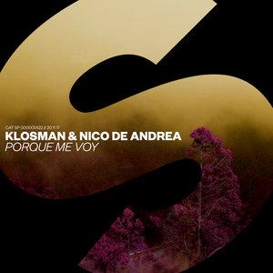 KLOSMAN/NICO DE ANDREA - Porque Me Voy