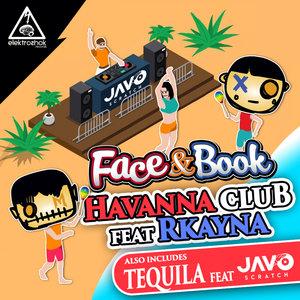 FACE & BOOK feat RKAYNA - Havanna Club