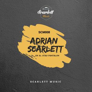 ADRIAN SCARLETT - En El OtRo PaNtALoN