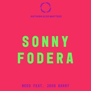 SONNY FODERA - Need