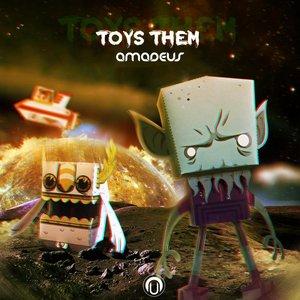 AMADEUS - Toys Them