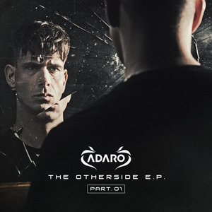 ADARO - The Otherside EP 001