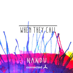 NANDU - When They Call