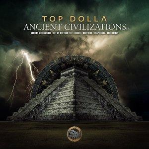TOP DOLLA - Ancient Civilizations