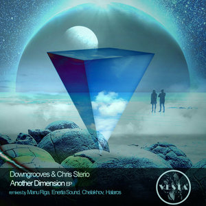 CHRIS STERIO/DOWNGROOVES - Another Dimension