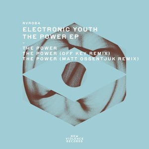 ELECTRONIC YOUTH - The Power EP
