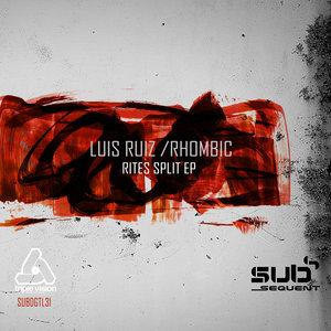 LUIS RUIZ/RHOMBIC - Ritual Split EP