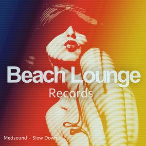 MEDSOUND - Slow Down