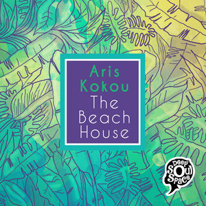 ARIS KOKOU - The Beach House