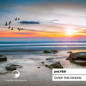 POLYED - Over The Ocean