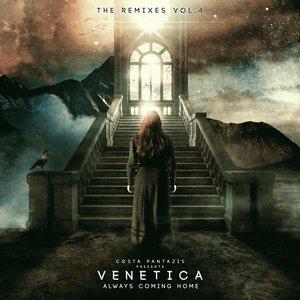 VENETICA - Always Coming Home (The Remixes EP4)