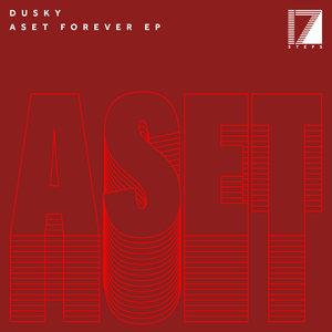DUSKY - Aset Forever EP