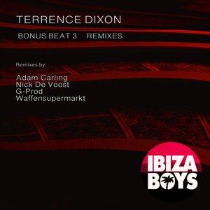 TERRENCE DIXON - Bonus Beat 3 (Remixes)