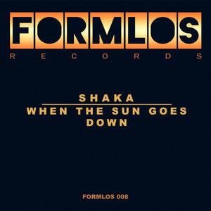 SHAKA - When The Sun Goes Down