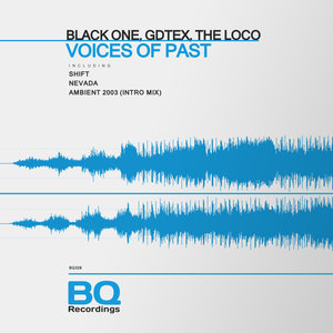 BLACK ONE/GDTEX/THE LOCO - Voices Of Past