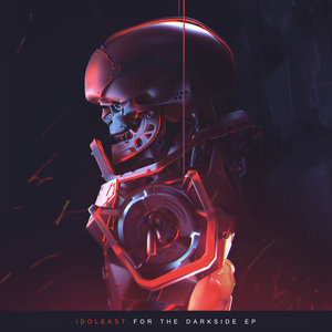 IDOLEAST - For The Darkside EP