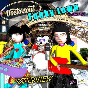 INTERVIEW - Funky Town Re Therapy Doctorsoul