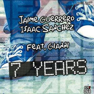 JAIME GUERRERO & ISAAC SANCHEZ feat GIANNI - 7 Years