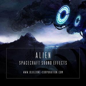 BLUEZONE CORPORATION - Alien Spacecraft Sound Effects (Sample Pack WAV)