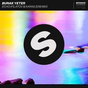 BURAK YETER - Echo (Filatov & Karas VIP Mix)