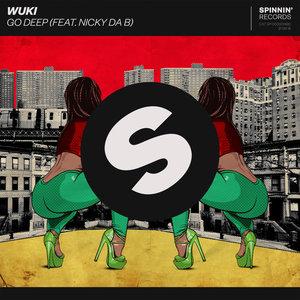 WUKI feat NICKY DA B - Go Deep