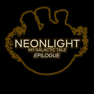 NEONLIGHT - My Galactic Tale Epilogue (Deluxe Edition)