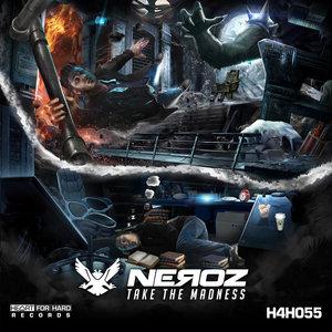 NEROZ - Take The Madness
