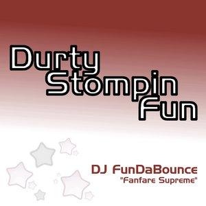 DJ FunDaBounce - Fanfare Supreme