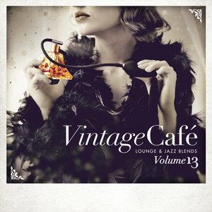 VARIOUS - Vintage Cafe: Lounge & Jazz Blends (Special Selection) Vol 13 (Explicit)